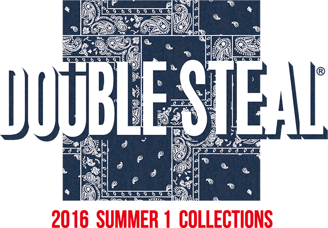 DOUBLE STEAL 2016 SUMMER 1 COLLECTIONS